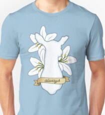 Always. Unisex T-Shirt