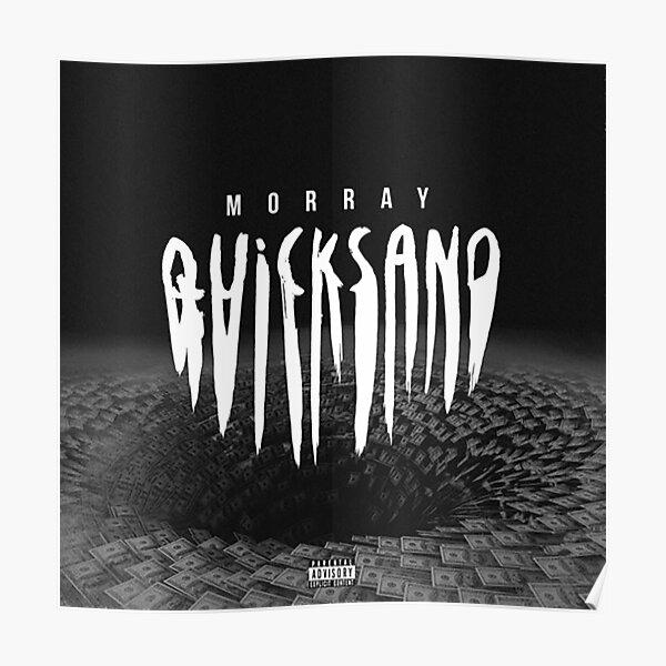 Morray - Quicksand Poster