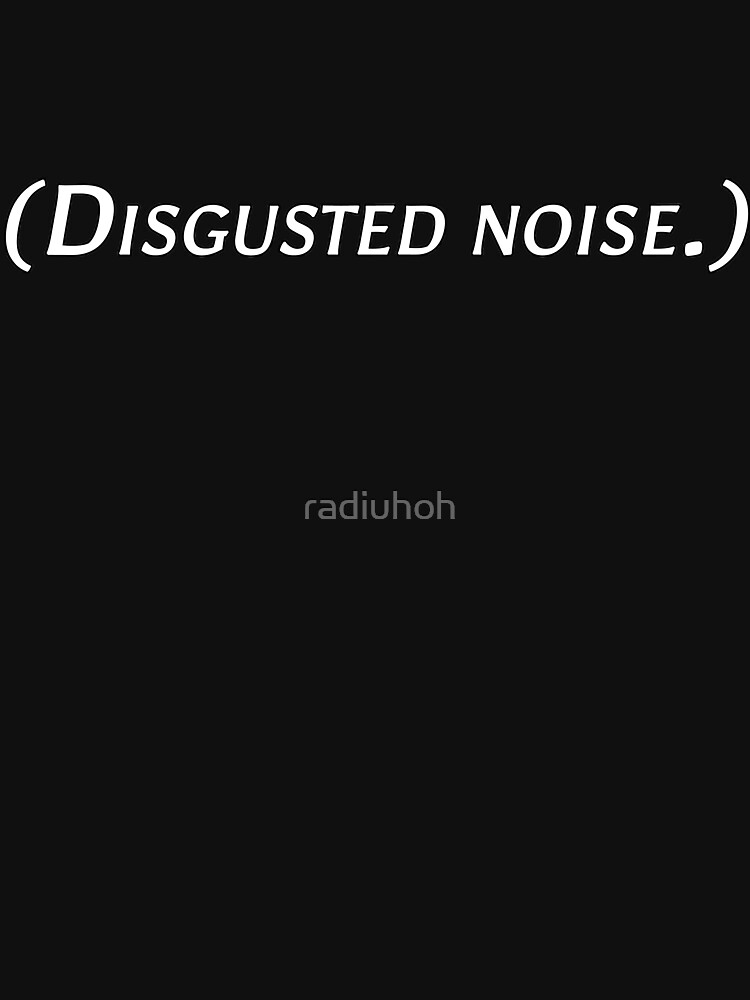 Cassandra says: (Disgusted noise.) by radiuhoh