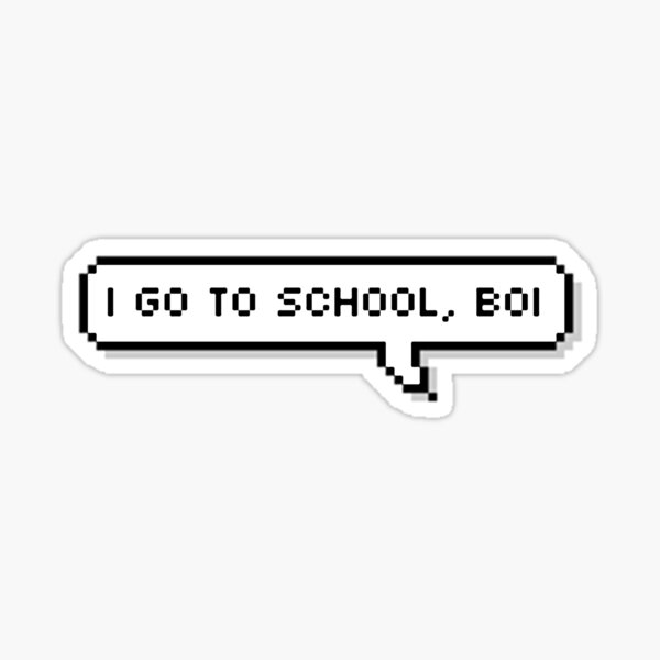 "GOT7 - BamBam ""I go to school, boi"" Sticker"