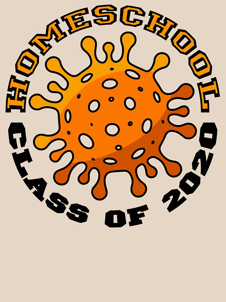Homeschool Class of 2020. Coronavirus COVID-19. by BOLD-Australia