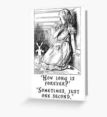 How long is forever? Greeting Card
