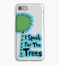 I Speak For The Trees iPhone Case/Skin