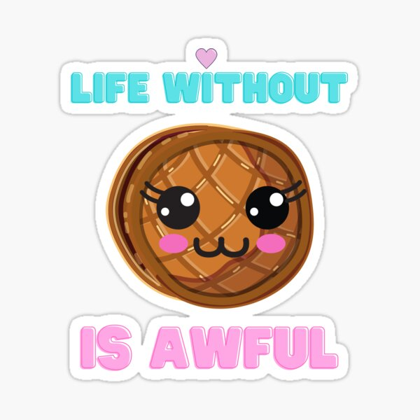 You\u2019re Awfully Great Waffle Breakfast Lover Funny Food Pun Vinyl Sticker
