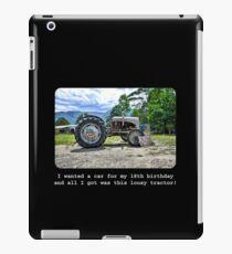 I Wanted A Car For My 18th Birthday... iPad Case/Skin