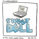 Hey Man Sweet Dell by instasketching