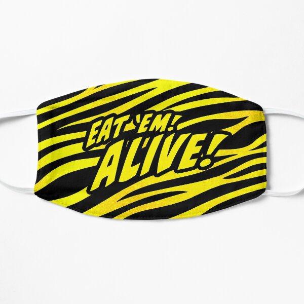 Eat Em Alive Flat Mask