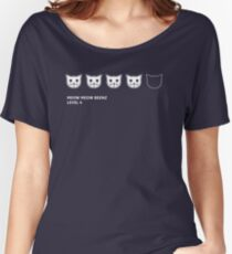 Meow Meow Beenz Level 4 Women's Relaxed Fit T-Shirt