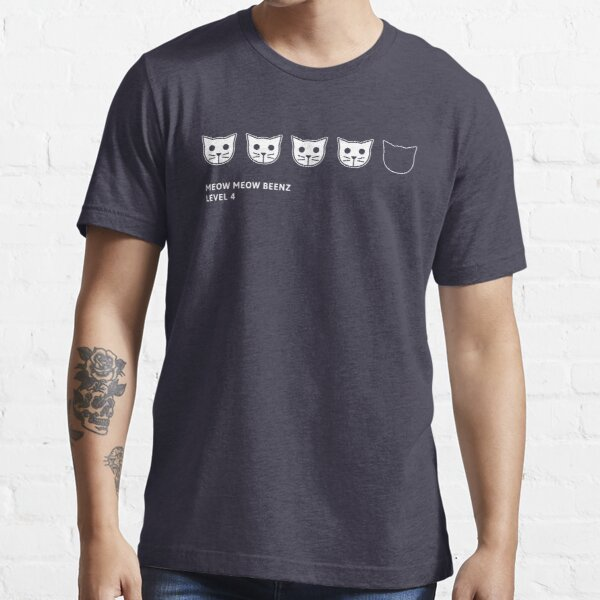 Meow Meow Beenz Level 4 Essential T-Shirt