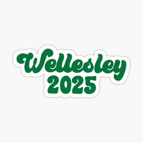 Wellesley 2025 Green Sticker