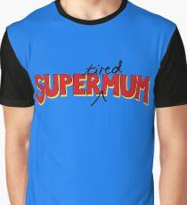 Super(tired)Mum Graphic T-Shirt