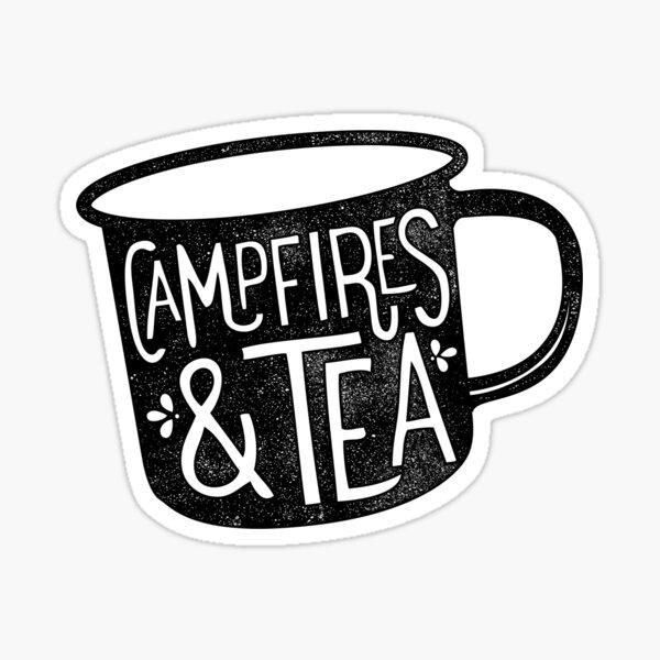 CAMPFIRES and TEA Sticker