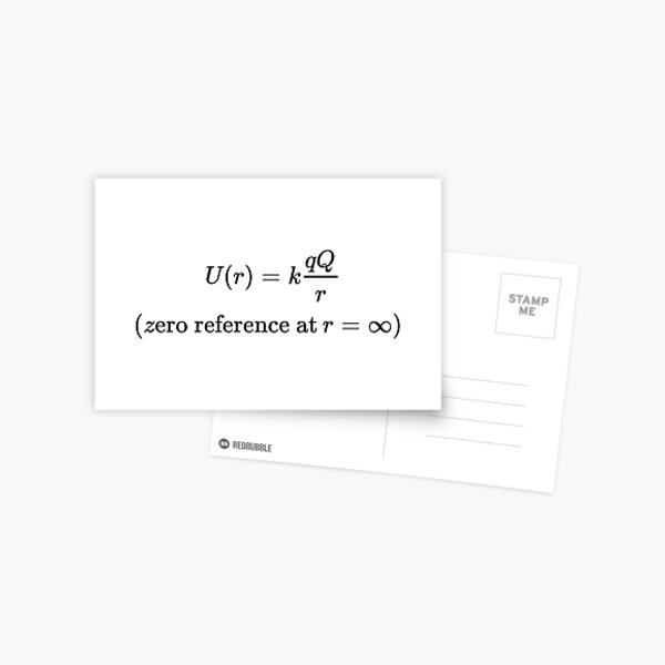 The potential energy of Q when it is separated from q by a distance r assumes the form:  Postcard