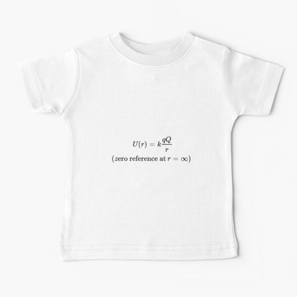 The potential energy of Q when it is separated from q by a distance r assumes the form:  Baby T-Shirt