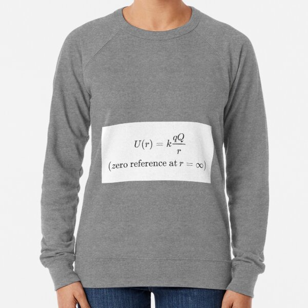 The potential energy of Q when it is separated from q by a distance r assumes the form:  Lightweight Sweatshirt