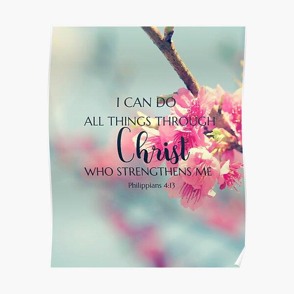 Je peux tout faire à travers le Christ qui me fortifie Poster