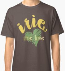 Jamaika Irie Eine Liebe Classic T-Shirt