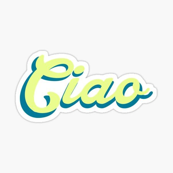 Ciao Sticker