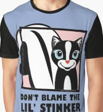 DON'T BLAME THE LIL' STINKER Graphic T-Shirt