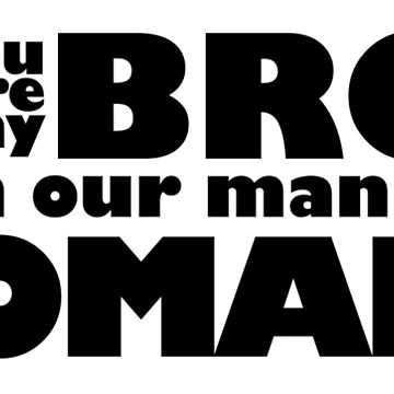 You're my BRO in our manly BROMANCE by xAmalie
