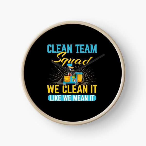 Cleaning Humor Clean Team Squad Gift , Housekeeping Professional Cleaner , Housekeeping Crew Cleaner Outfit Clock