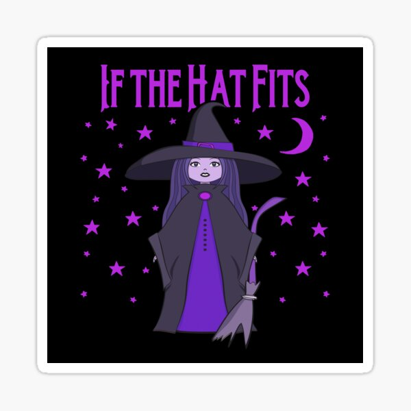 If the Hat Fits Purple Cheeky Witch® Sticker