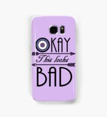 Okay... This looks bad Samsung Galaxy Case/Skin