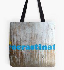 I procrastinate Tote Bag