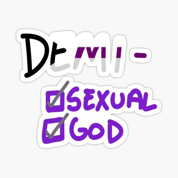 demisexual - semidiós Pegatina