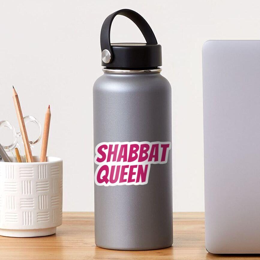 Shabbat Queen [pink italic capitals] Sticker