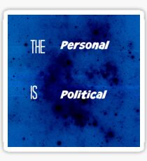 The Personal Is Politcal Sticker