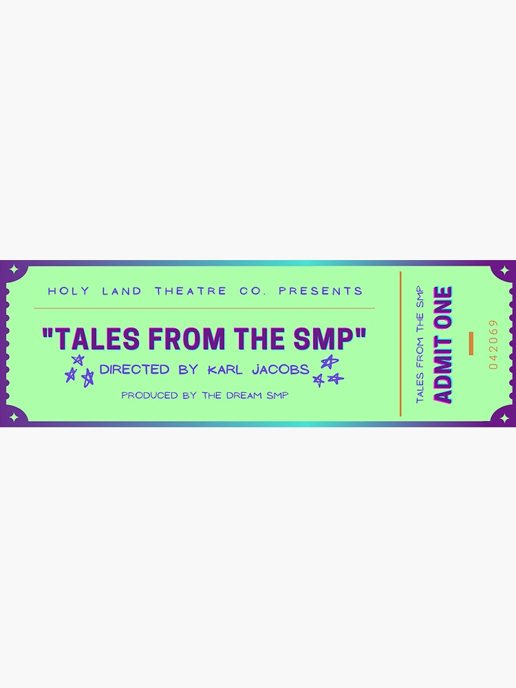 Tales from the SMP Show Ticket by ChannexMogar