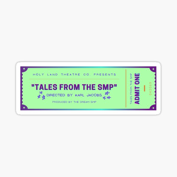 Tales from the SMP Show Ticket Sticker