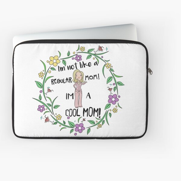 I'm A Cool Mom Laptop Sleeve