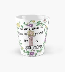 I'm A Cool Mom Tall Mug