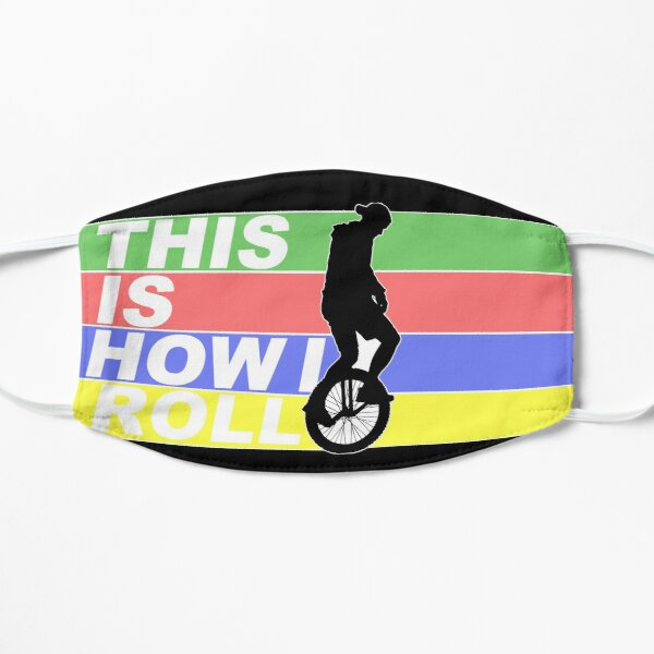 This Is How I Roll - Colorful  Flat Mask