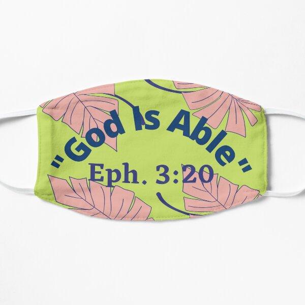 God Is Able-Ephesians 3:20 Flat Mask