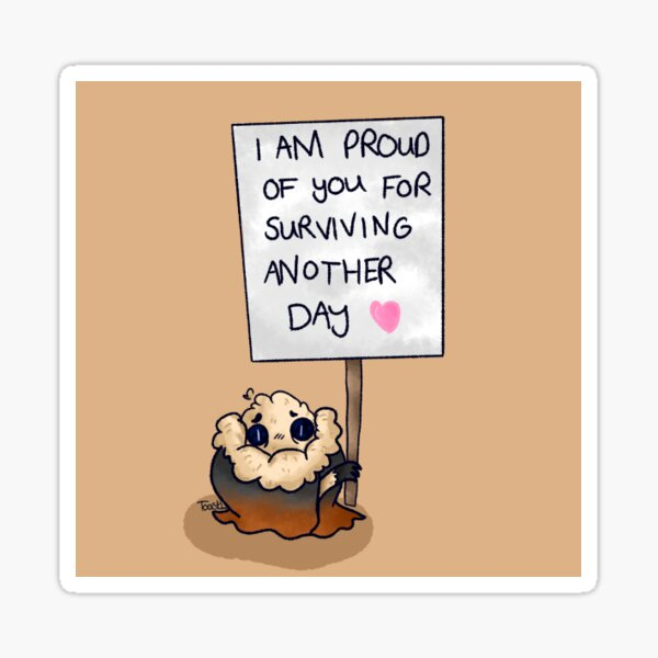 I'm proud of you Sticker
