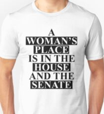 A Woman's Place... Unisex T-Shirt