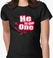 he is the one T-Shirt