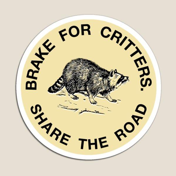 Ich bremse für Critters Aufkleber (rund) Magnet
