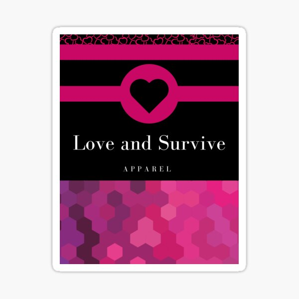 Love and Survive Apparel Pink Heart Sticker