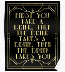 First you take a drink Poster