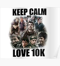 Keep Calm and Love 10K - Z Nation Shirt Poster