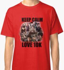 Keep Calm and Love 10K - Z Nation Shirt Classic T-Shirt