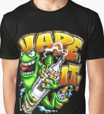 Vape It! Graphic T-Shirt