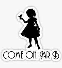 Little Sister - Come On, Mr. B! (Black) Sticker