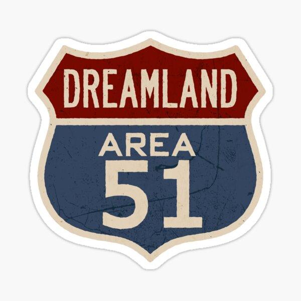 DREAMLAND AREA 51 Sticker