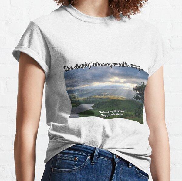 You take my breath away... Classic T-Shirt