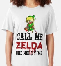 Call Me Zelda One More Time Slim Fit T-Shirt